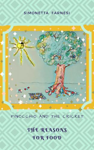 Pinocchio and the cricket. The reason for food