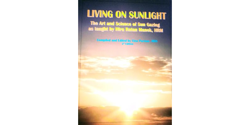 Living on Sunlight  -   by Hira Ratan Manek